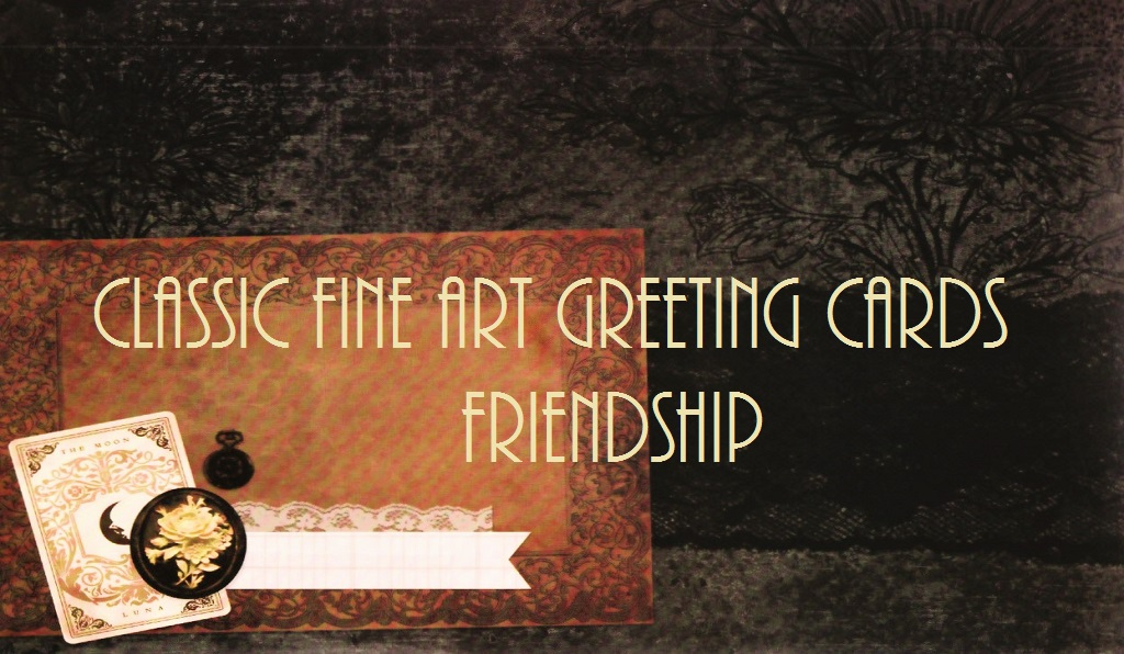Classic Fine Art Greeting Cards / Friendship / Reflections
