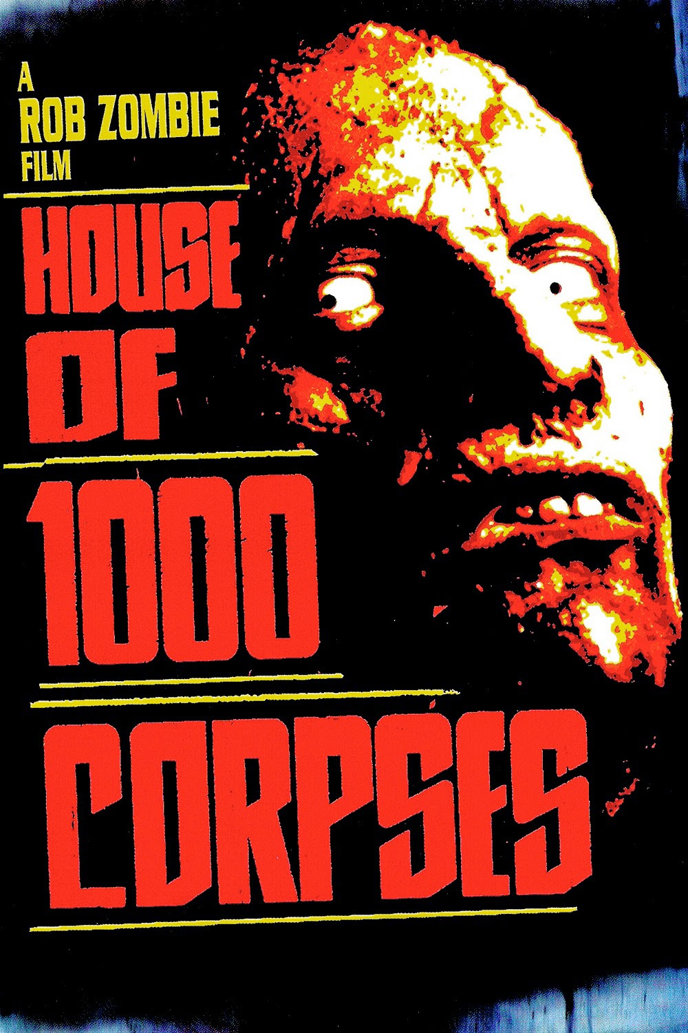 Rob Zombies' House of 1000 Corpses
