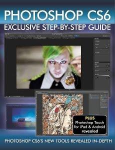 Ebook Photoshop CS6 Exclusive Step by Step Guide, download, ebook gratis