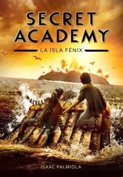 Secret Academy. La Isla Fénix