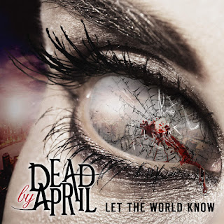 Dead By April - Let the World Know on iTunes