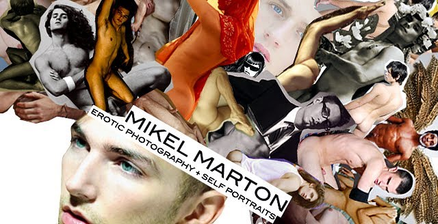 Mikel Marton: Erotic Photography and Self-Portraits