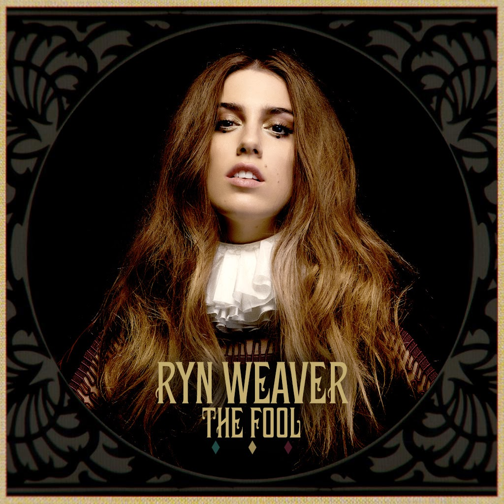 Ryn Weaver – The Fool