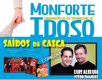 MONFORTE: DIA DO IDOSO COM TEATRO DE REVISTA