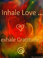In hale Love . Exhale Gratitude