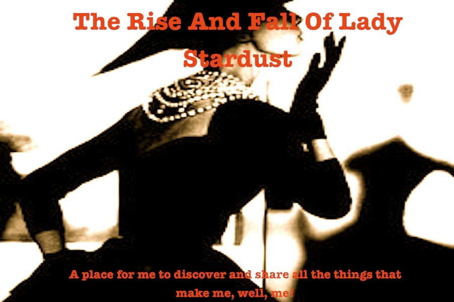 The Rise and Fall of Lady Stardust