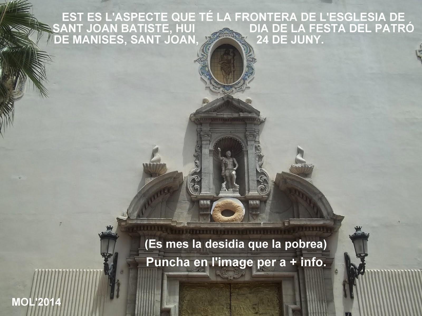 MARTES 24 DE JUNIO, FIESTA DE SAN JUAN BAUTISTA, PATRÓN DE MANISES.