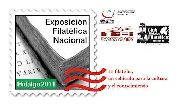 Exposición Filatélica Nacional HIDALGO 2011