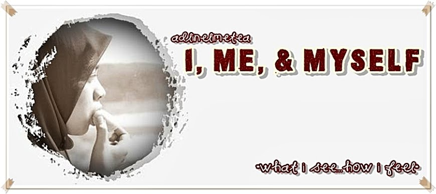 ~I, Me & Myself~