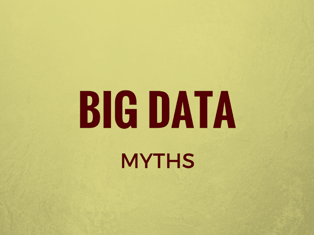 Myths about big data busted