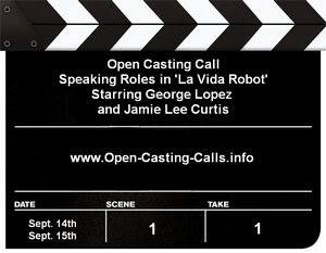 La Vida Robot Open Casting Call New Mexico