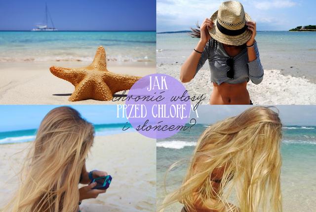 jak chronić włosy przed chlorem i słońcem?