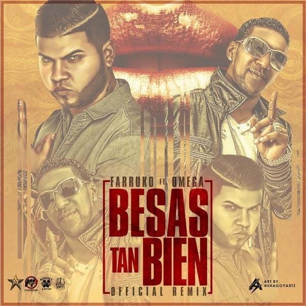 Descarga Farruko Omega Besas Tan Bien Remix MP3 Realeza Urbana Magazine