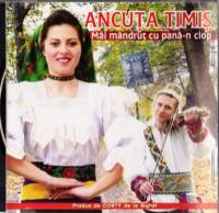 Ancuta Timis - Mai mandrut cu pana-n clop 2009 [Full Album]