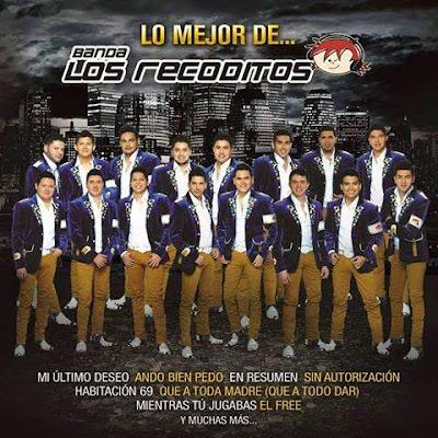 Banda Los Recoditos – Lo Mejor De.. Banda Los Recoditos 2015