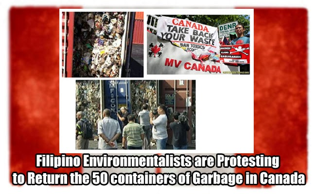 Filipino Environmentalists are Protesting to Return the 50 containers of Garbage in Canada