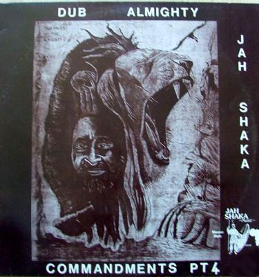 Jah Shaka Jah Dub Creator Commandments Of Dub Part 5