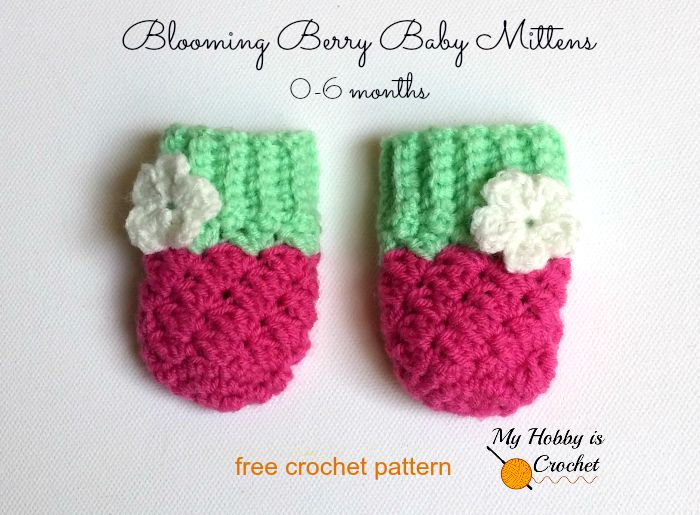 Free Crochet Baby Mittens Pattern : My Hobby Is Crochet: Blooming Berry Baby Mittens - Free ...