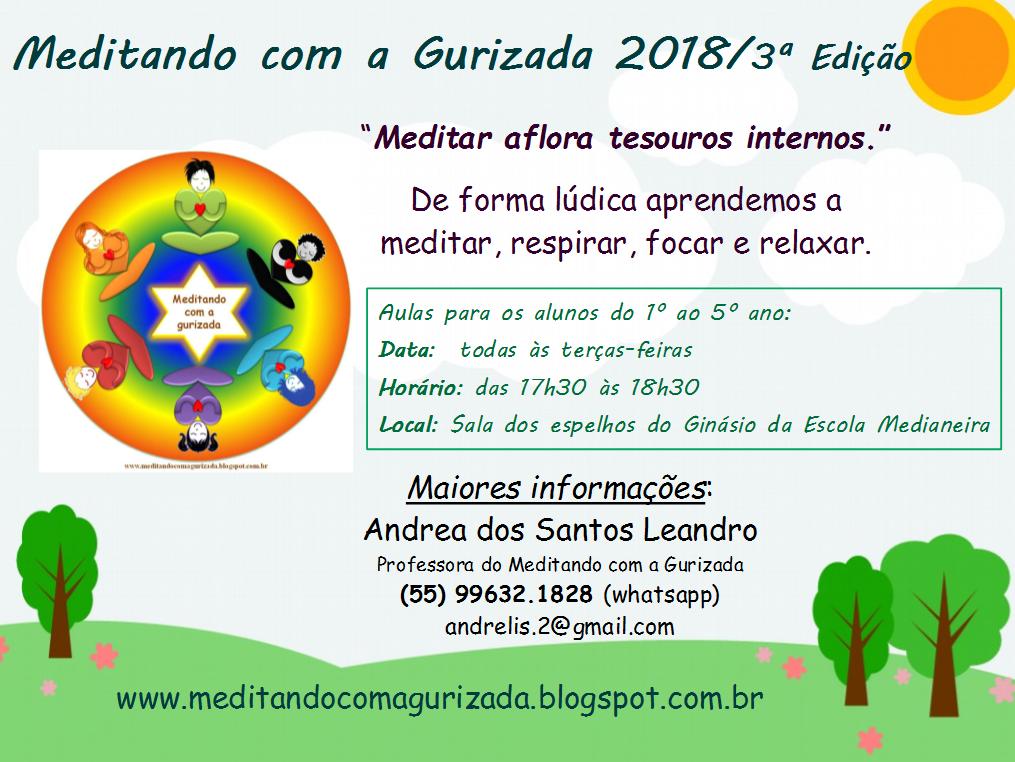 Meditando com a Gurizada 2018/3ª Edição