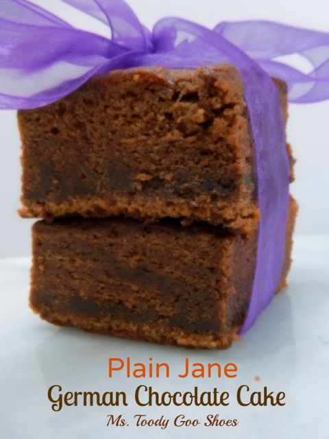 Plain Jane German Chocolate Cake  --- by Ms. Toody Goo Shoes