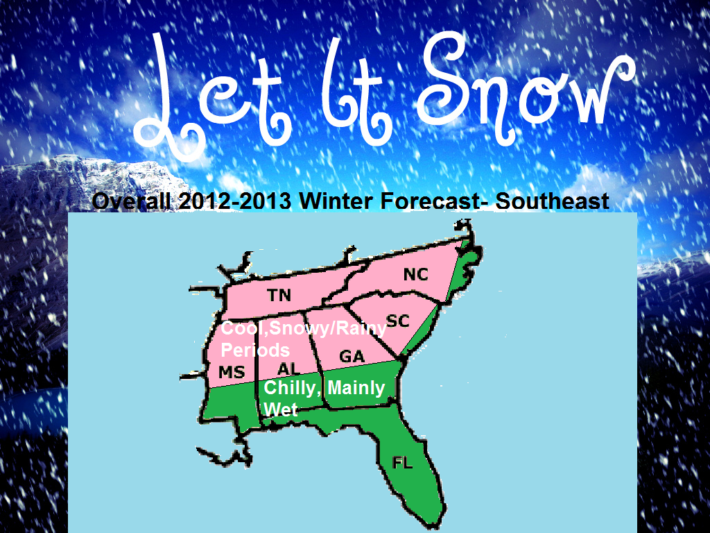 2012-2013 Southeast Winter Forecast~ 1st Edition