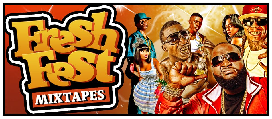 FRESH FEST MIXTAPES