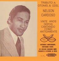 Nelson Cardoso Tributo a Otoniel e Oziel