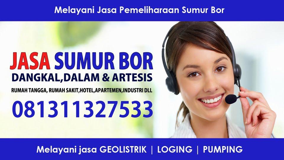 Jasa Pembuatan Sumur Bor Tangerang | BSD | Karawaci | Citra Raya | Serpong  Kontak 081311327533