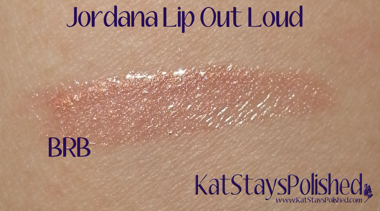 Jordana Lip Out Loud | Kat Stays Polished