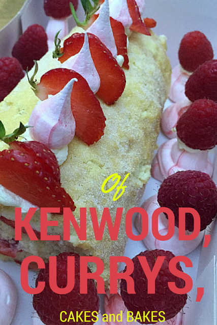 Of Kenwood, Currys, Cakes and Bakes