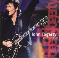 John Fogerty: Premonition (1998)