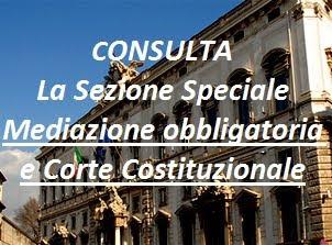 Speciale MEDIAZIONE OBBLIGATORIA E CORTE COSTITUZIONALE