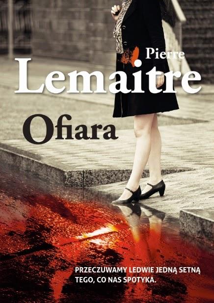 """Ofiara"" - Pierre Lemaitre"