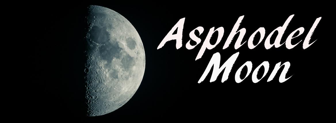 asphodel moon