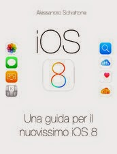 iOS 8. Una guida per il nuovissimo iOS 8