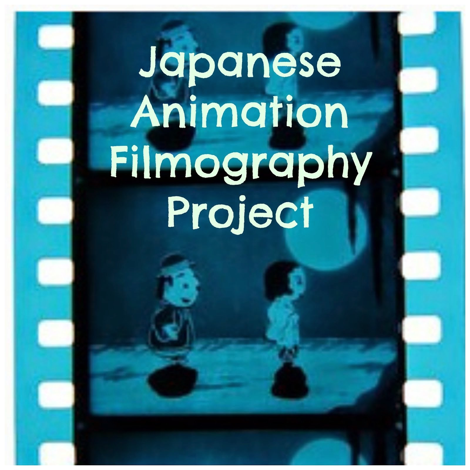 Japanese Animation Filmographies