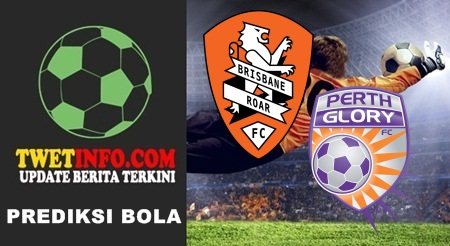 Prediksi Brisbane Roar vs Perth Glory