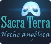 Sacra Terra: Noche angélica.