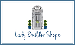 Lady Builder Shops
