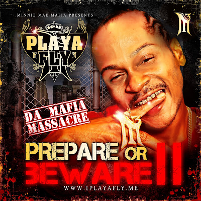 Playa Fly – Prepare or Beware II [Mixtape]