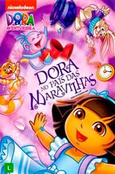 Dora a Aventureira: Dora no Pais das Maravilhas Dublado