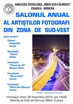 Salonul Anual al Artiştilor Fotografi din Zona de Sud-Vest - 30.11 - 16.12. 2012