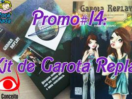 Resultado da Promo#14: Kit da Novo Conceito de Garota Replay, da Tammy Luciano