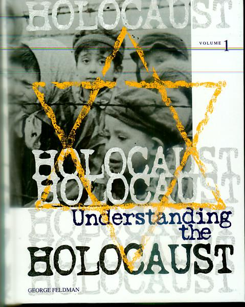 understanding the holocaust The holocaust provides one of the most effective subjects for examining basic   understand the roots and ramifications of prejudice, racism, and stereotyping in.