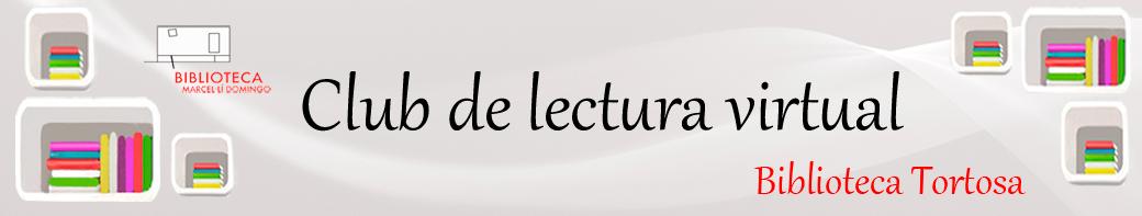 Club de Lectura Virtual de la biblioteca de Tortosa