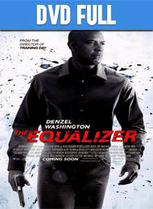 The Equalizer DVD Full Español Latino 2014