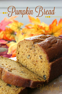 Welcome Fall Pumpkin Bread  from Yesterfood