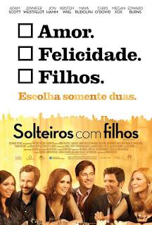 """Pôster brasileiro do filme """"Solteiros Com Filhos"""""""