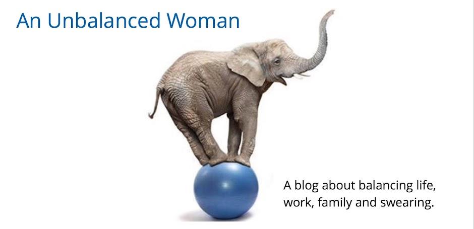 An Unbalanced Woman