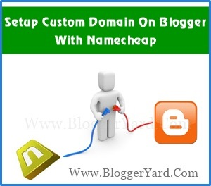 Setup Custom Domain In Blogger With Namecheap